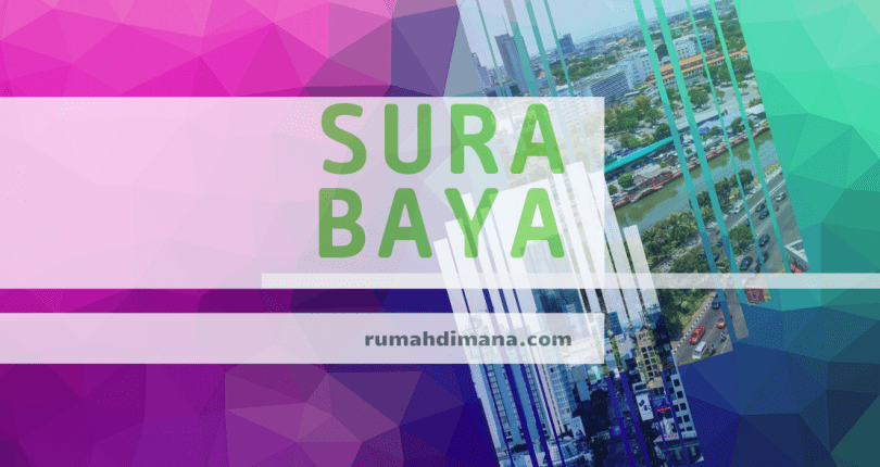 Rumah Surabaya Ramai Diincar Para Pencari Properti
