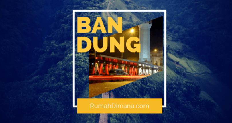 Ini Keunggulan Perumahan di Bandung