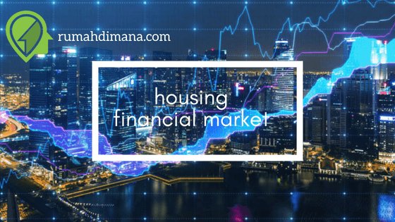 Pasar Finansial  Perumahan oleh  Sektor Swasta: Mengenal Lebih jauh