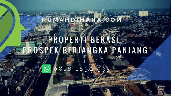 Rumah Dijual di Bekasi, Begitu Tebaran Spanduk:Bekasi yang Berprospek