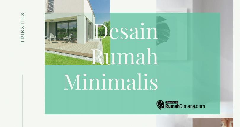Inilah Desain Rumah Minimalis untuk Keluarga Kecil dan Pasangan Muda