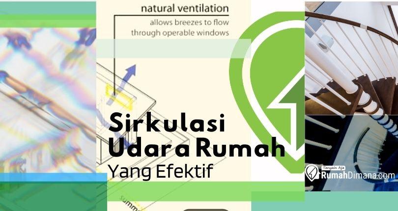 Tips Memaksimalkan Ventilasi untuk Sirkulasi Udara Rumah yang Efektif
